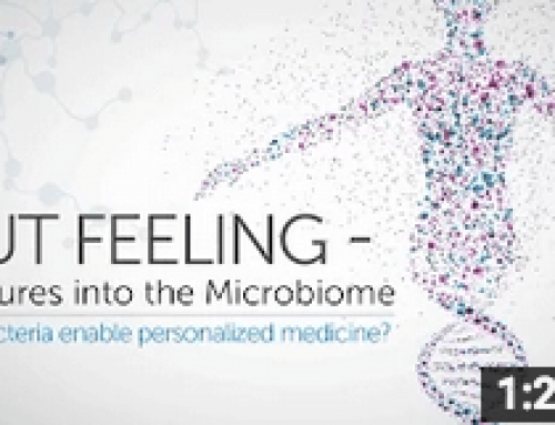 Gut Feeling – Ventures into Microbiomes